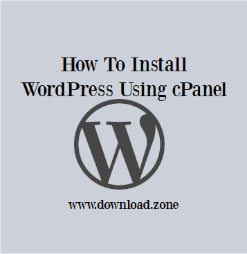 Install WordPress Softawre Using cPanel