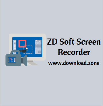 ZD Soft Screen Recorder Free Download