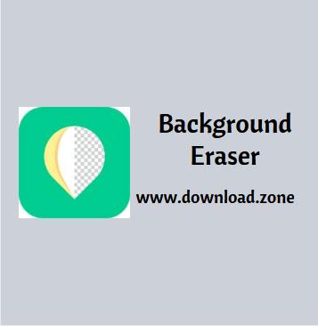Background Eraser Software Free Download