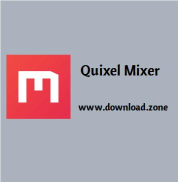 Quixel Mixer Software For PC