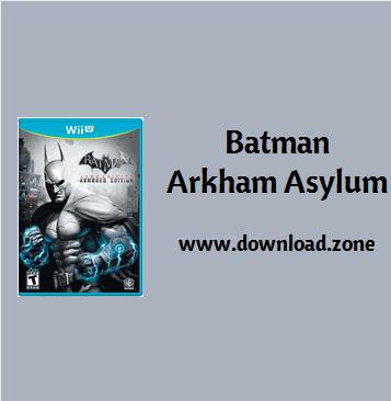 Batman Arkham Asylum game For PC