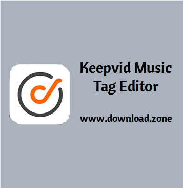 Keepvid Music tag editor Software Free Download