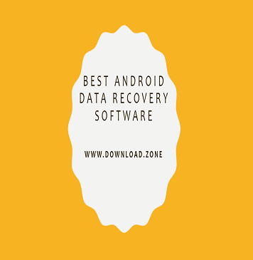 Best Android Data Recovery Software For PC