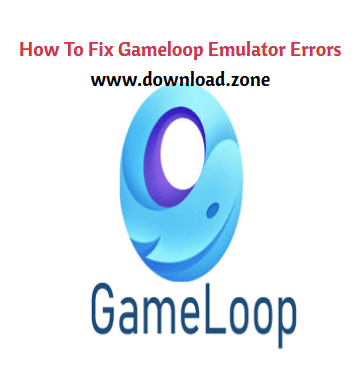 Fix Gameloop Errors While Installation