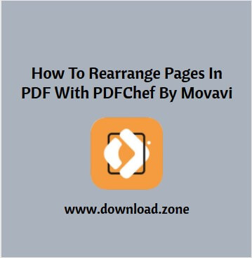 Movavi PDFChef For Rearranging Pages in PDFChef