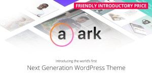 The Ark v1.11.0 - Next Generation WordPress Theme
