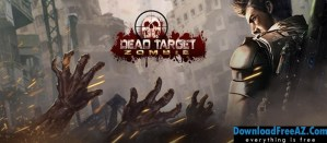 DEAD TARGET: Zombie v3.0.0 APK (MOD, Gold/Cash) Android Free