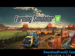 Download Farming Simulator 18 v1.0.0.1 APK (MOD, unlimited money) Android Free