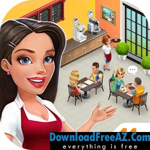 My Cafe: Recipes & Stories APK MOD Android | DownloadFreeAZ.Com