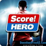 Download Free Score! Hero v2.9.1 APK + MOD (Unlimited Money) for Android