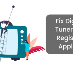 How Should I Remove Digital TV Tuner Device Registration Application