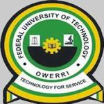 FUTO Post UTME / Direct Entry Form 2021/2022 & Screening Date is Out