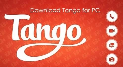 Tango for PC Using Bluestacks