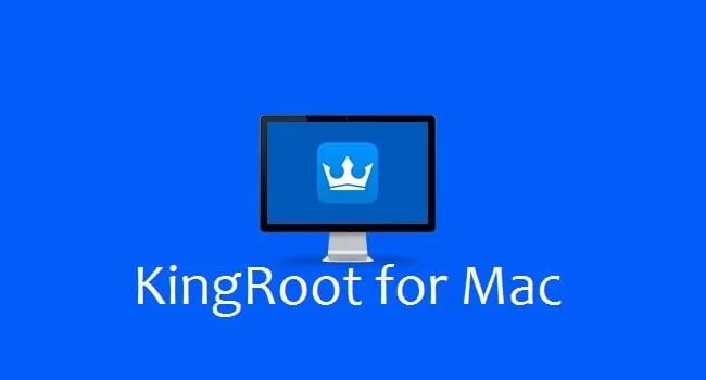 KingRoot For Mac PC Free Download