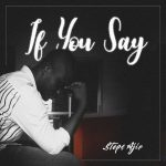 If You Say By Steps Ajir