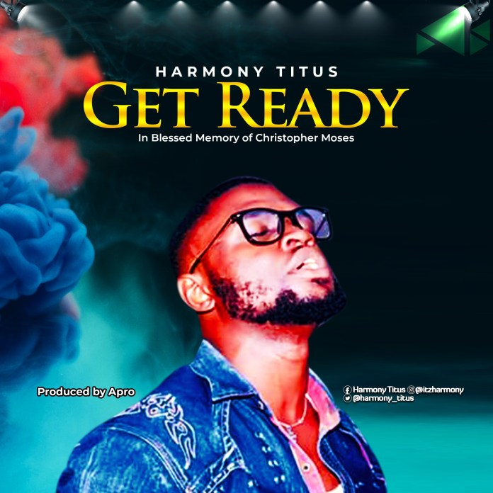 Harmony Titus – Get Ready download