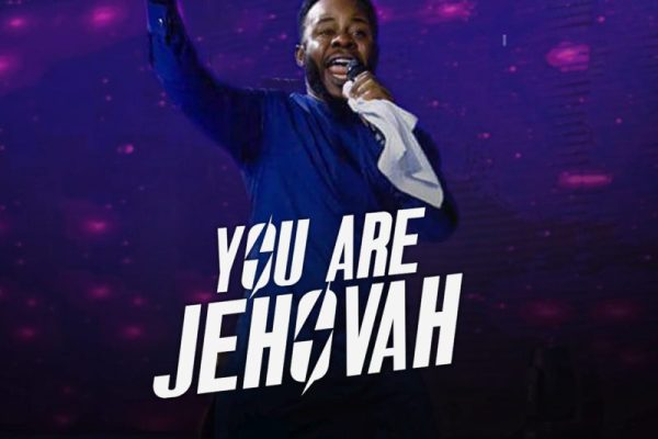 YOU ARE JEHOVAH ByProspa Ochimana MP3 DOWNLOAD