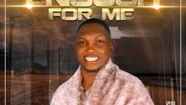 You Are Enough For Me By Victory Usifoh