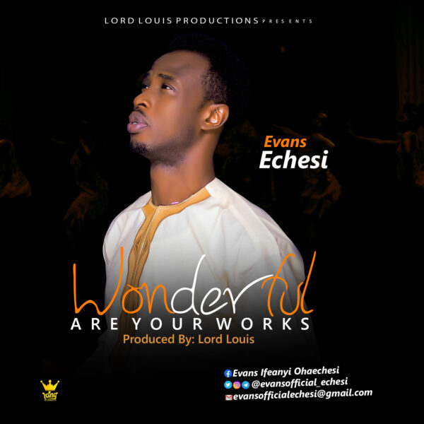 Wonderful Are Your Works mp3