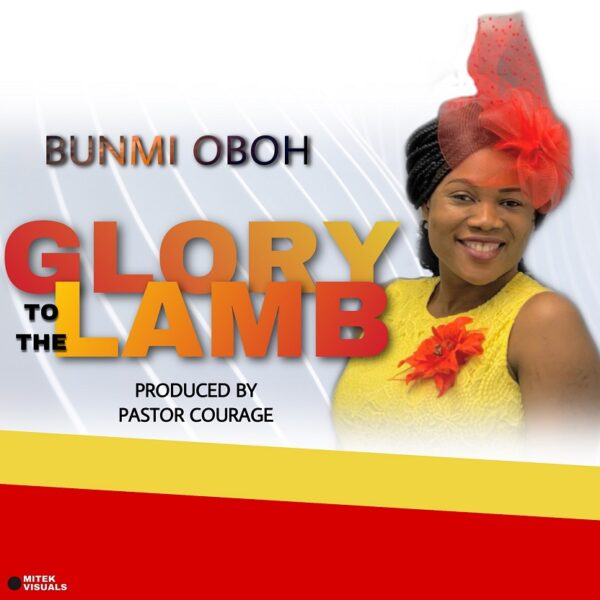 Download Glory To The Lamb by Bunmi Oboh