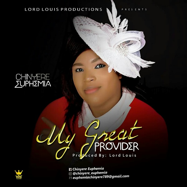 Download Download My Great Provider – Chinyere Euphemia