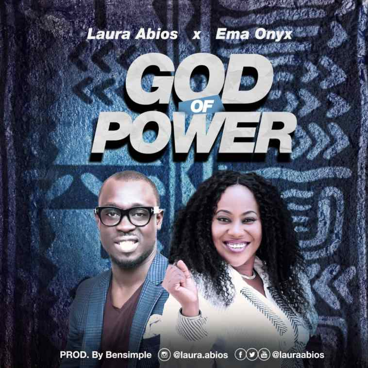 Download Laura Abios - God of Power Feat Ema Onyx
