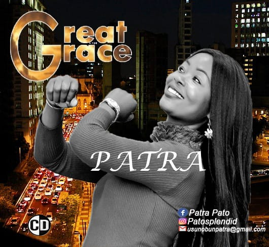 Download Great Grace – Patra OSAKHARE