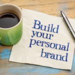 Yes, You Have a Personal Brand!