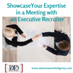 ShowcaseYour Expertise in a Meeting with an Executive Recruiter