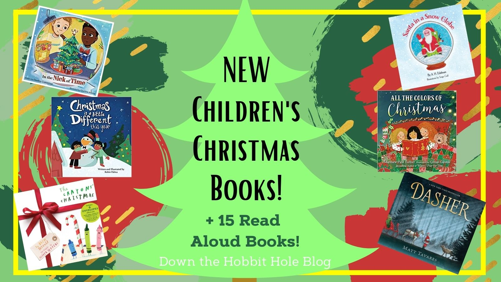 New Christmas Children's Books Not to Miss + 15 Other Favorite