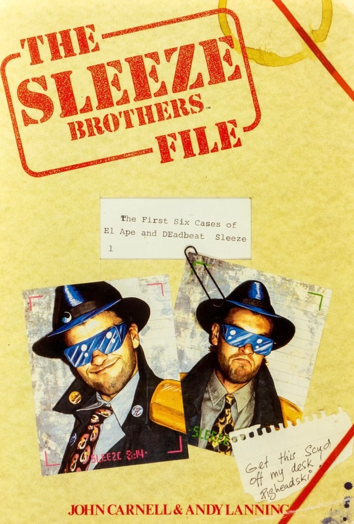 The Sleeze Brothers File