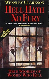 Paul McCaffrey's cover for Hell Hath no Fury by Wensley Clarkson