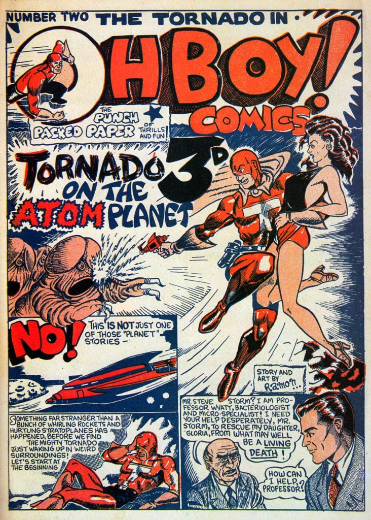 "Oh Boy! Comics was launched in 1948 by Paget Publications and Bob Monkhouse drew cover star ""Tornado"", battling some disturbing-looking aliens that have raised a few eyebrows in modern times!"