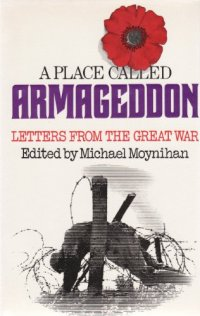 A Place called Armageddon - Letters of the Great War