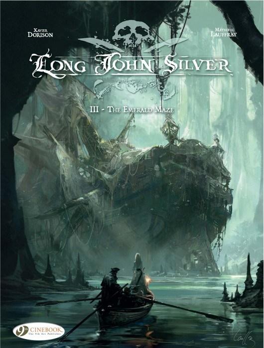 Long John Silver Volume 3 – The Emerald Maze