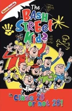 Bash Street Kids - 2B or not 2B