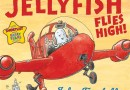 In Review: Jeremiah Jellyfish Flies High!