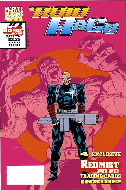 The Cover of Roid Rage #1 - which was at the printers when the book was cancelled