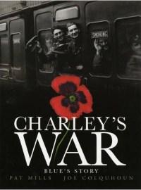 Charley's War Volume 4: Blue's Story