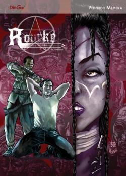 Rourke: Hexbuster Volume 2