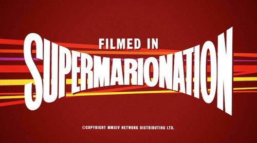 Filmed in supermarrionation