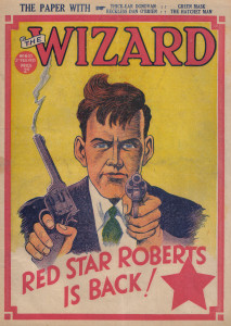 Red Star Roberts first featured in Wizard text stories back in the 1930s