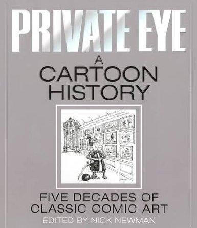 Private Eye: A Cartoon History