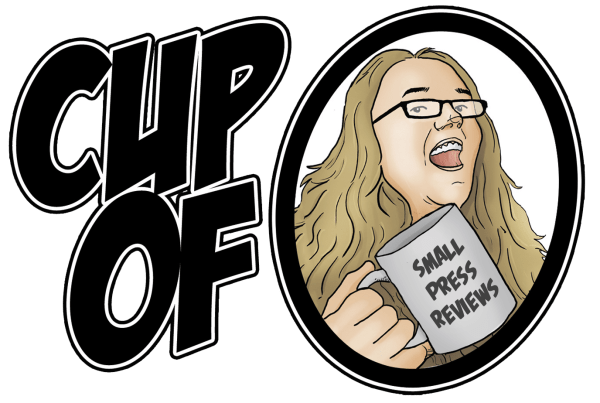 Cup of O - Small Press Reviews