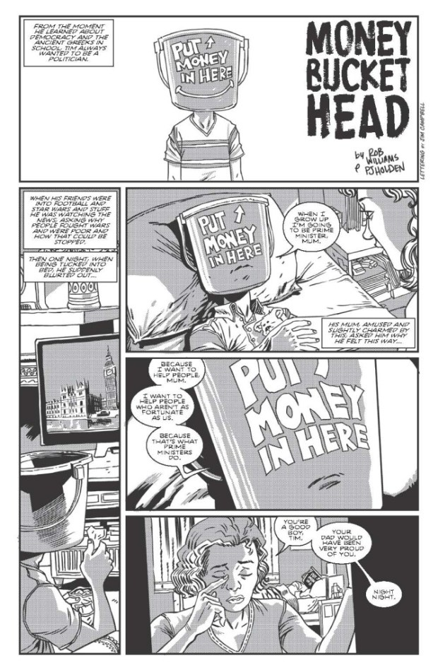 """Money Bucket Head"" by Rob Williams and PJ Holden"
