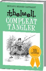 The Compleat Tangler by Norman Thelwell