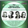 Queens Hall Light Orchestra Volume 3