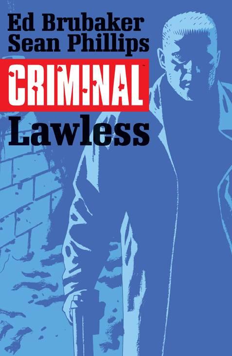 Criminal Trade Paperback Volume 2 Lawless
