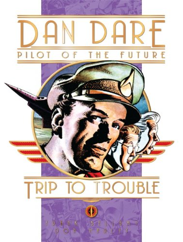 Dan Dare: Trip to Trouble