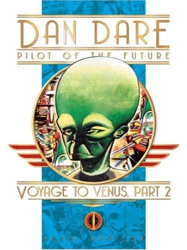 Dan Dare: Voyage To Venus Part Two